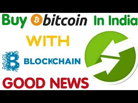 Now You Can Buy Bitcoins In India With Blockchain Wallet. GOOD NEWS FOR INDIANS BLOCKCHAIN USERS