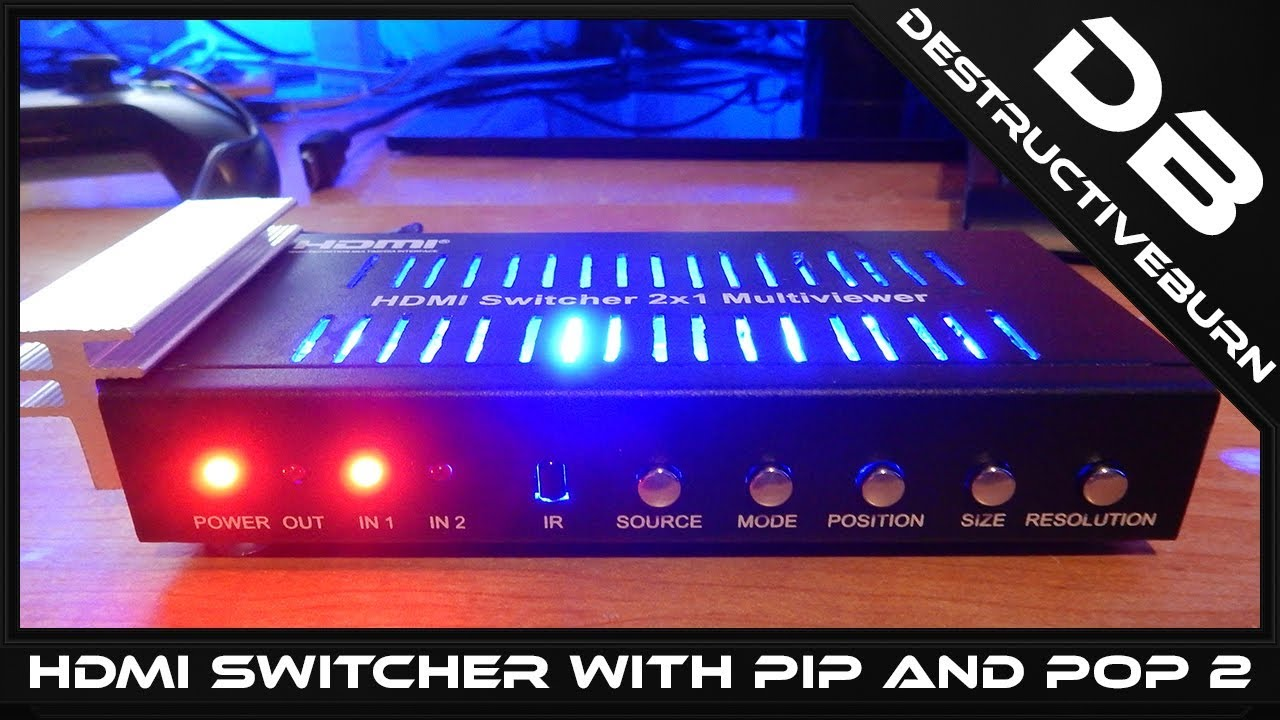 HDMI Switcher 2×1 Multiviewer With PIP and POP Part 2 The Heat Problem Mod