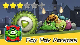 Roly Poly Monsters - FDG Mobile Games GbR - Walkthrough Art of Explosion Recommend index three stars