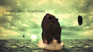 Watch Cartel Best Intentions video