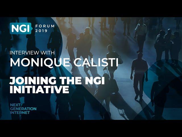 [NGI Forum 2019] JOINING THE NGI INITIATIVE. Monique Calisti