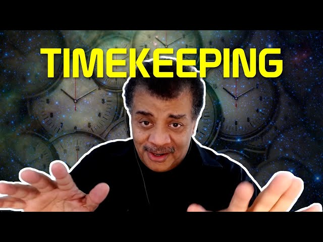 StarTalk Podcast: Cosmic Queries – Timekeeping