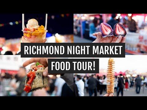 Richmond Night Market FOOD TOUR!