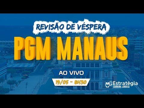 Revisão de Véspera PGM-Manaus