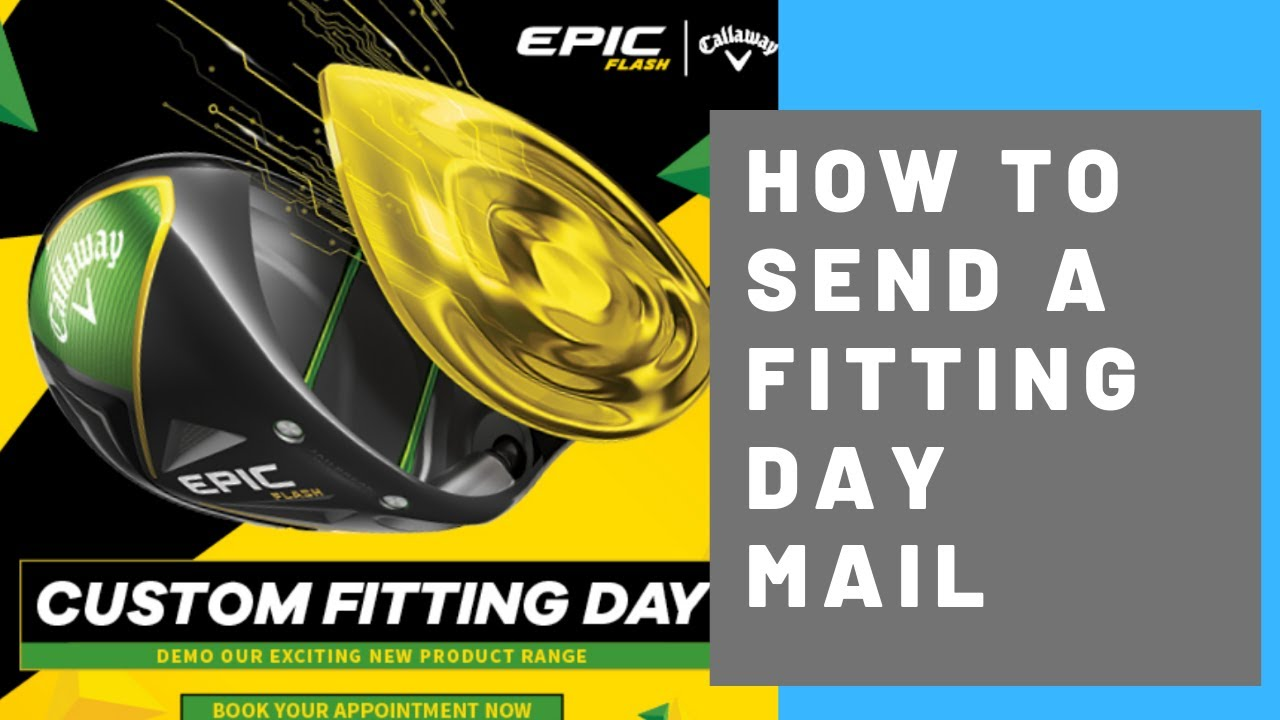 HOW TO CREATE A FITTING DAY MAIL