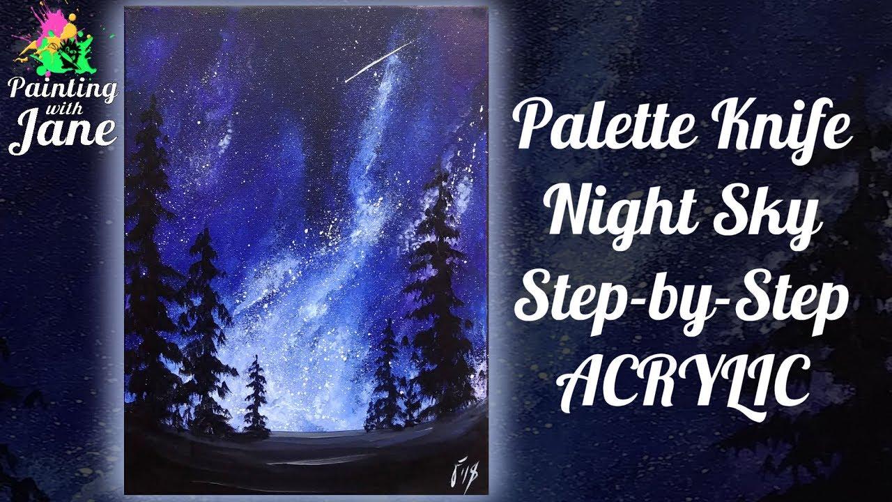 Шпатель ночное небо - пошаговая картина акрилом на холсте для начинающих