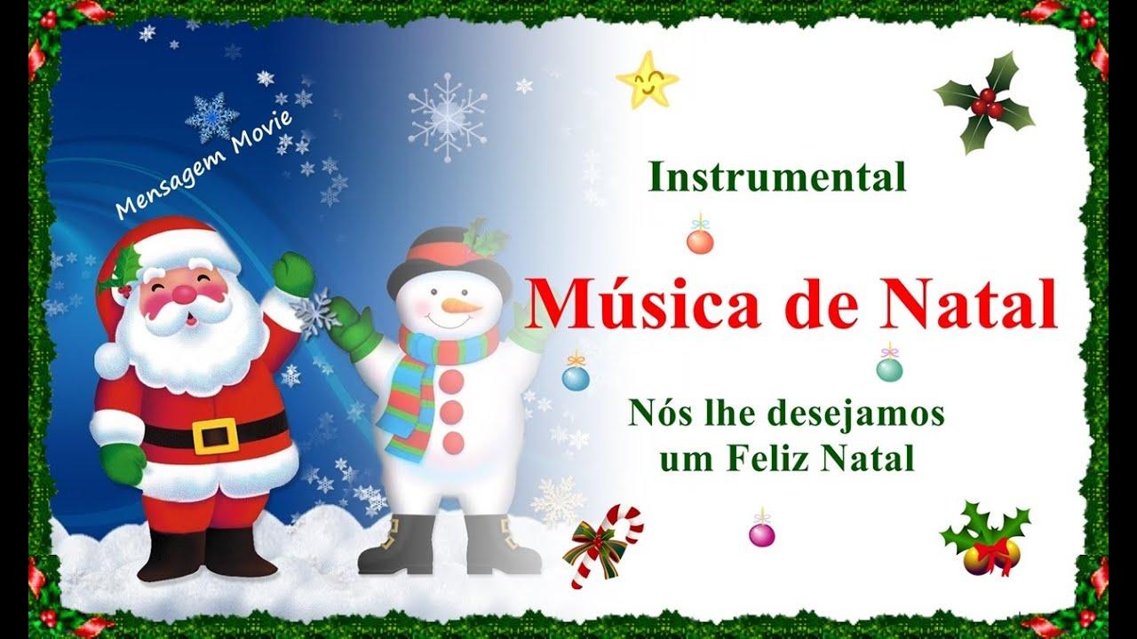 Música De Natal Nós Lhe Desejamos Um Feliz Natal Youtube