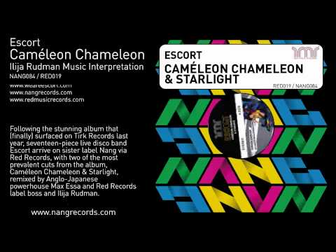 Escort - Caméleon Chameleon (Ilija Rudman Music Interpretation)