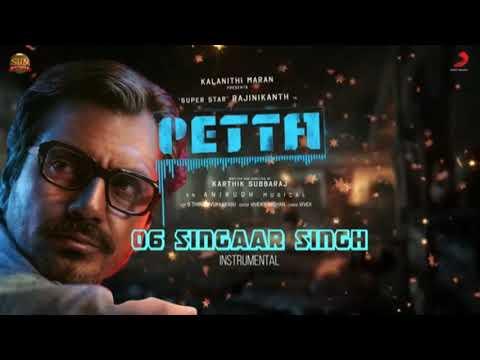 Singaar Singh Theme Music– Petta | Superstar Rajinikanth | Sun Pictures | Karthik Subbaraj | Anirudh