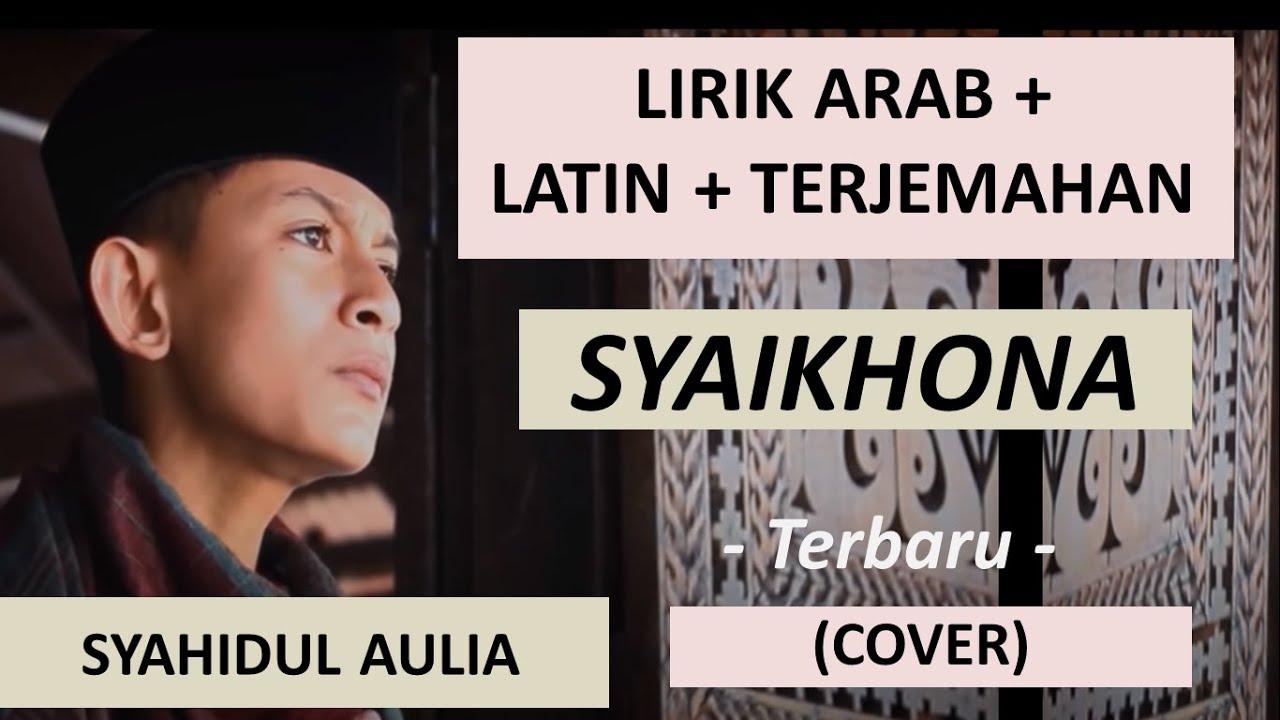 LIRIK ARAB + LATIN + TERJEMAHAN SYAIKHONA YA BADROTIM SYAHIDUL AULIA By Sholawat Voice TV