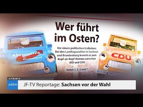 Sachsen vor der Wahl (JF-TV Reportage)