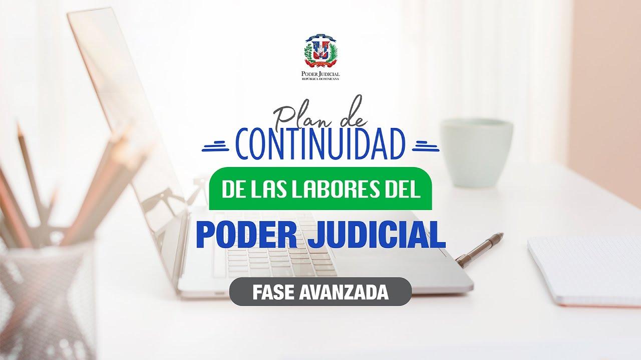Fase Avanzada del Plan de Continuidad de las Labores del Poder Judicial