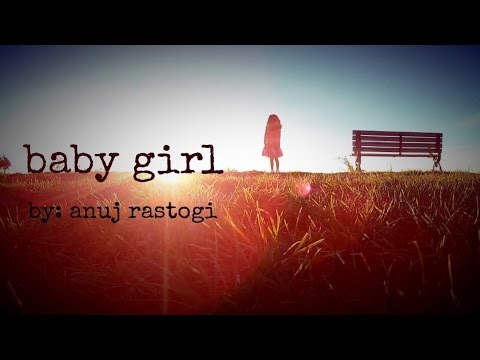 Baby Girl A Spoken Word Poem For My Daughter Youtube