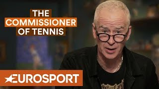 McEnroe: The Curse Of The Number One   The Commissioner of Tennis   Eurosport