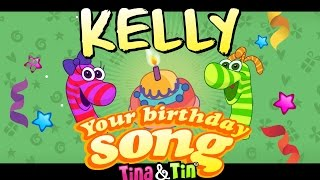 Tina&Tin Happy Birthday KELLY