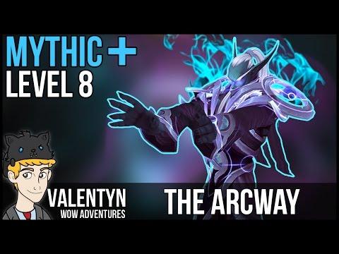 Warcraft Mythic Plus 8 - The Arcway