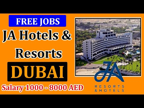 Free Jobs in Dubai 2020 | J A Hotel & Resorts Vacancies | High Salary | Apply Fast | Gulf Job Guide