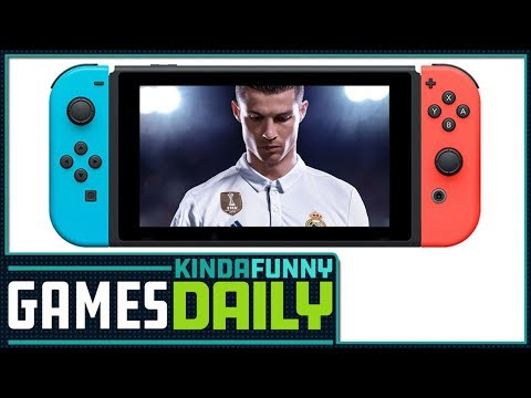 Nintendo Switch's FIFA problem - Kinda Funny Games Daily 09.04.17