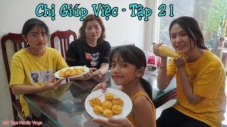 Chị Giúp Việc Bá Đạo - Tập 21 - Làm Bánh Su Kem Dễ Hay Khó? - MN Toys Family Vlogs