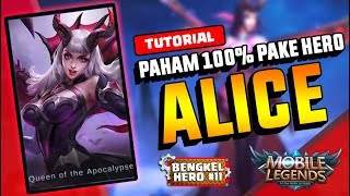 CARA Agar ALICE Kamu DITAKUTI MUSUH 100%!! - BENGKEL HERO#11 || Mobile Legend
