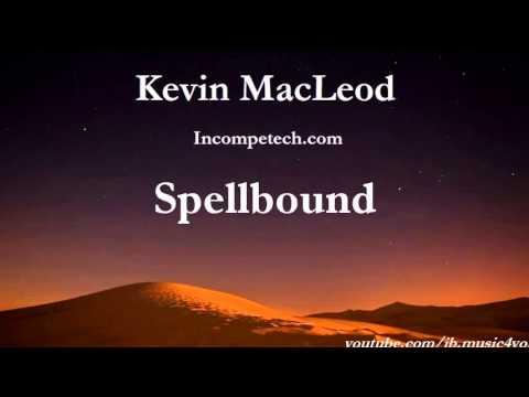 Spellbound - Kevin MacLeod - 2 HOURS   Download Link