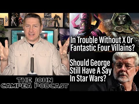 Marvel In Trouble Without X-Men Or Fantastic Four Villains? The John Campea Podcast