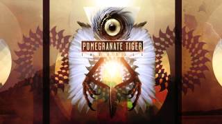 Pomegranate Tiger - Not to See the Sun