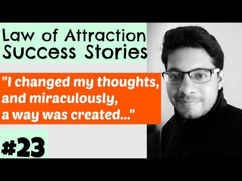 MANIFESTATION #23: Situation Completely Changed Using the Right Thoughts - Law of Attraction Success