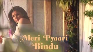 Video Meri Pyaari Bindu Songs Beintehaa Ishq | Armaan Malik 2016|  Parineeti Chopra Ayushmann Khurrana download MP3, 3GP, MP4, WEBM, AVI, FLV Oktober 2017