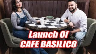Launch Of Cafe Basilico By Farhan Azmi And Ayesha Takia With Many Celebrity Guest