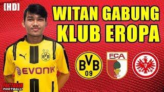Download Video WITAN SULAIMAN SEGERA GABUNG KLUB EROPA ? | Berita Sepak Bola Indonesia 2018 MP3 3GP MP4