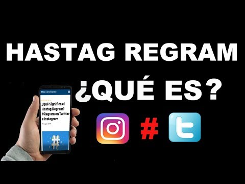 ¿Qué Significa el Hastag Regram? #Regram en Twitter e Instagram