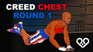 Creed Workout - Chest Training Session - Round 1