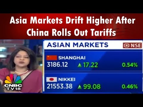 Asia Markets Drift Higher After China Rolls Out Tariffs | Bazaar Morning Call (Part 1) | CNBC TV18