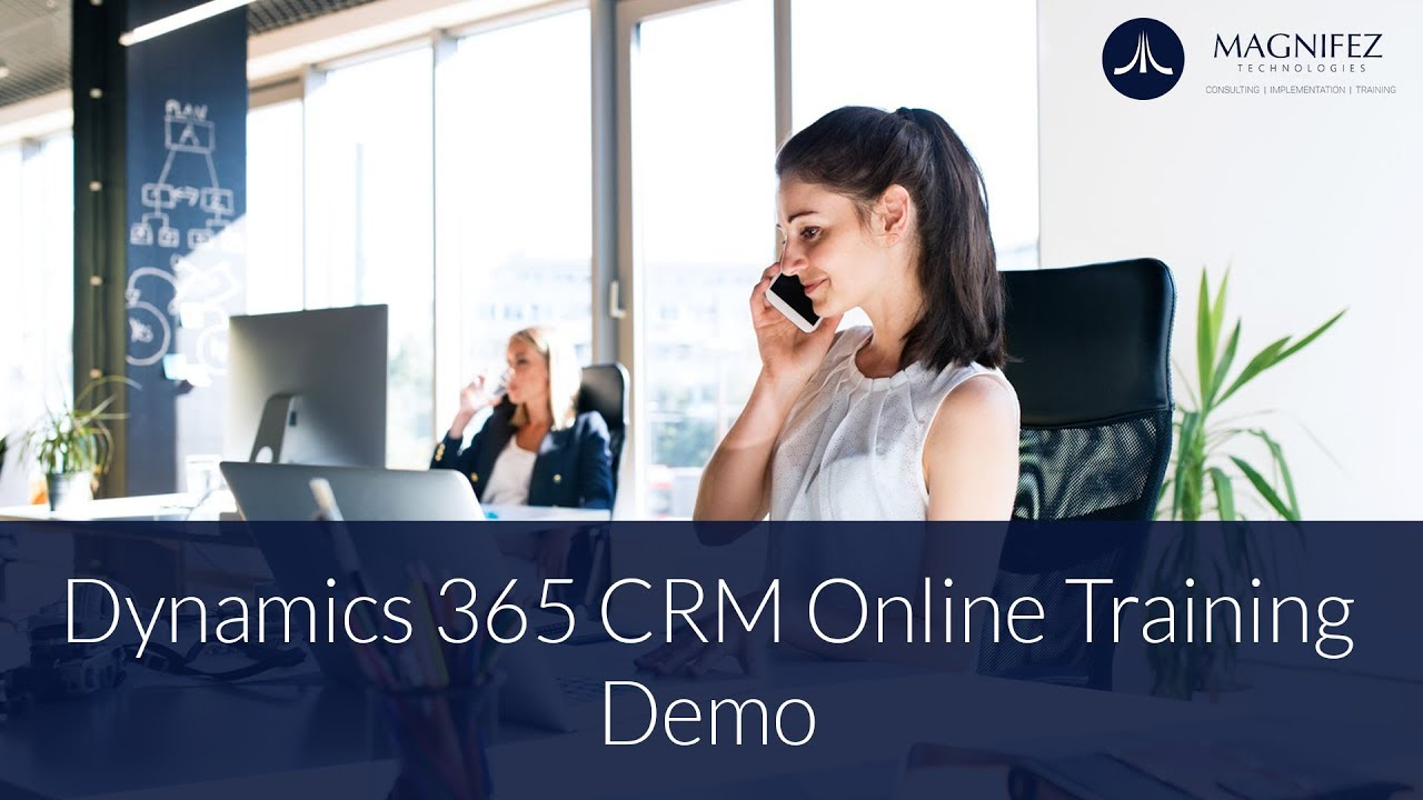 Dynamics 365 crm online training demo dynamics crm magnifez it dynamics 365 crm online training demo dynamics crm magnifez it academy xflitez Images
