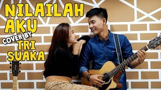 Download KANGEN BAND - NILAILAH AKU LIRIK BY TIARA FEAT. TRI SUAKA