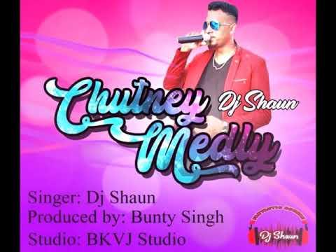 Dj Shaun - Chutney Medley (2019 Guyana Chutney)