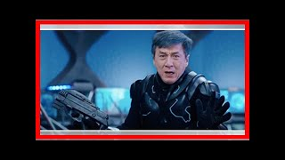 Breaking News | New US Trailer for Sci-Fi Action Film 'Bleeding Steel' with Jackie Chan