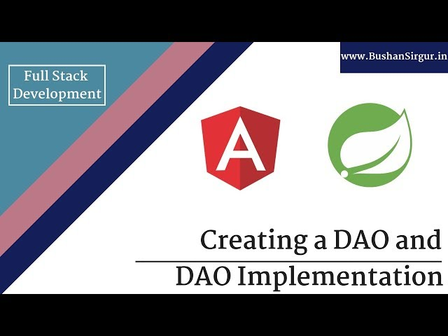 Angular and Spring MVC CRUD Tutorial - Creating DAO and DAO implementaion - Part 6