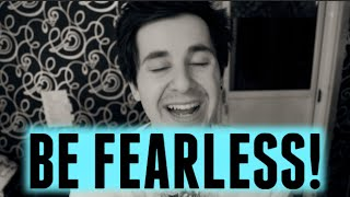 Be FEARLESS! (Motivational Talk: Destroy Your Doubts)