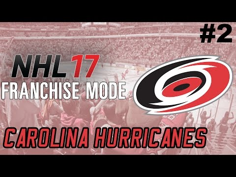 "NHL 17 Franchise Mode - Carolina Hurricanes ep. 2 - ""Starting Year 1"""