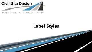 Civil Site Design - General - Label Styles