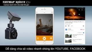 Vietmap Xplore C1+ camera hành trình nhỏ nhất thế giới Kết nối WiFi với Smartphone