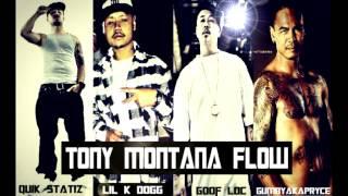 Quik Statiz Ft Lil k Dogg,Goof loc,Gumbyakapryce-Tony Montana Flow