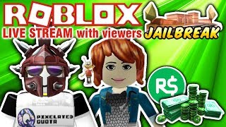 🔴 ROBLOX: PLAYING WITH VIEWERS & ROBUX GIVEAWAY! 🔴 JAILBREAK UPDATE and MORE!