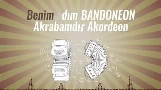 BANDONEON - BİLMECE