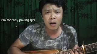 The way paving girl ( Cô gái mở đường - new version ).
