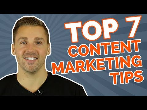 Top 7 Content Marketing Tips