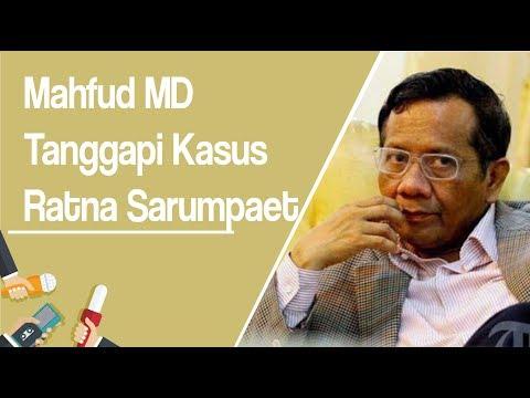 Tanggapi Kasus Ratna Sarumpaet, Mahfud MD: Semoga Polri Menjelaskan, Fadli Zon Juga Bertanggungjawab