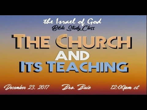 The Church and It's Teaching | The Israel of God